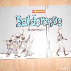 Cómics: BALDOMERO NO SE QUE ME PASA - EL JUEVES. Lote 205849038