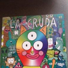 Cómics: LA CRUDA N. 7. VARIOS AUTORES. LA CÚPULA- ESTUDIOSOS DEL TEMA. Lote 206153520