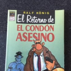 Cómics: EL RETORNO DEL CONDÓN ASESINO - RALF KÖNIG - 1ª EDICIÓN - VIBORA COMIX - LA CUPULA - 1991 PRECINTADO. Lote 206542586