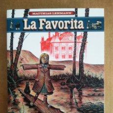 Cómics: LA FAVORITA, POR MATTHIAS LEHMANN (LA CÚPULA, 2016).. Lote 206886198
