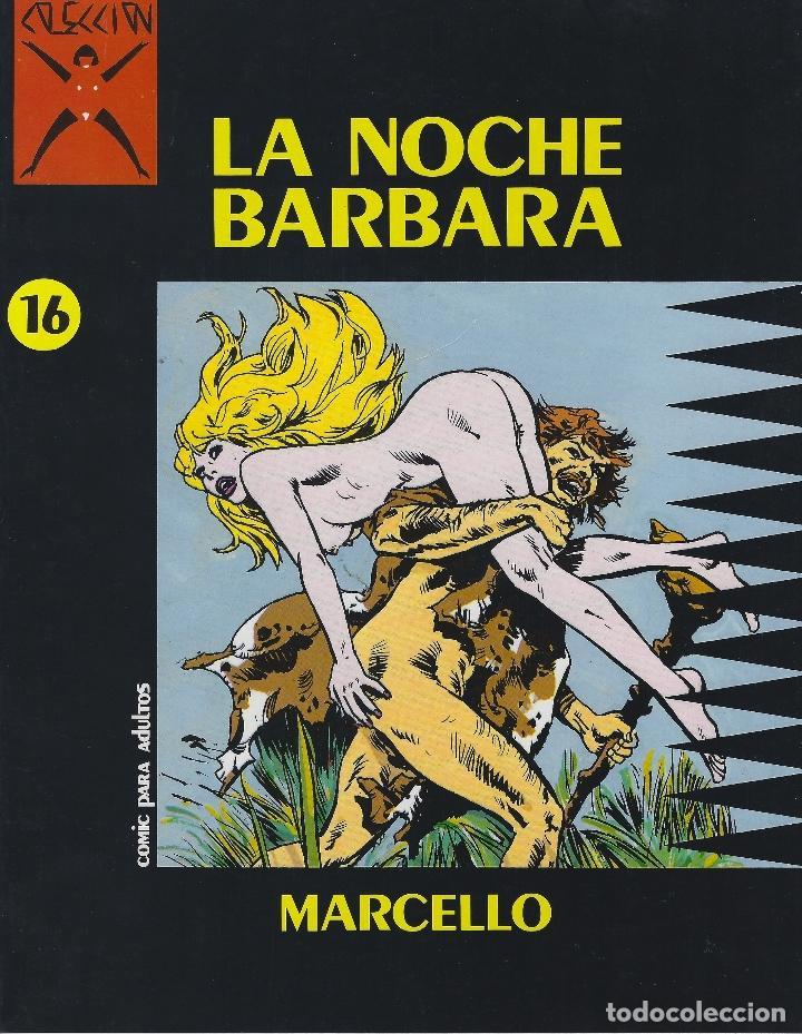 COLECCION X NUMERO 16. LA NOCHE BARBARA. EDICIONES LA CUPULA. RUSTICA (Tebeos y Comics - La Cúpula - Comic Europeo)