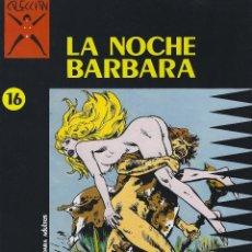 Cómics: COLECCION X NUMERO 16. LA NOCHE BARBARA. EDICIONES LA CUPULA. RUSTICA. Lote 208067628