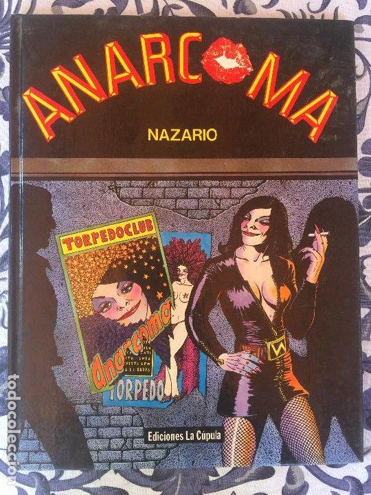 ANARCOMA - NAZARIO - EDICIONES LA CUPULA - TAPA DURA - 1ª EDICION 1983 (Tebeos y Comics - La Cúpula - Autores Españoles)
