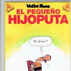 Cómics: * COL. ME PARTO Nº 6 * EL PEQUEÑO HIJOPUTA (WALTER MOERS) * LA CÚPULA, 2000 *. Lote 210163368
