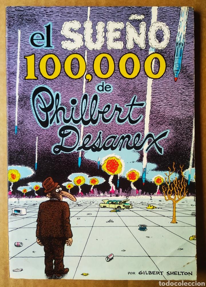 EL SUEÑO 100.000 DE PHILBERT DESANEX, POR GILBERT SHELTON (LA CÚPULA, 1981). COLECCIÓN DE BOLSILLO. (Tebeos y Comics - La Cúpula - Comic USA)