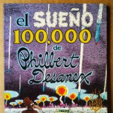 Cómics: EL SUEÑO 100.000 DE PHILBERT DESANEX, POR GILBERT SHELTON (LA CÚPULA, 1981). COLECCIÓN DE BOLSILLO.. Lote 210326520
