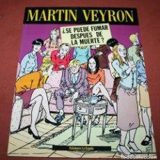 Cómics: ¿SE PUEDE FUMAR DESPUES DE LA MUERTE? - MARTIN VEYRON - ED. LA CÚPULA - 1990. Lote 212229107