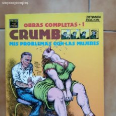Comics : OBRAS COMPLETAS 1 SEGUNDA EDICION - MIS PROBLEMAS CON LAS MUJERES DE ROBERT CRUMB - LA CUPULA. Lote 212416707