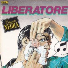 Cómics: COMIC EL VIBORA SERIES LIBERATORE ETIQUETA NEGRA. Lote 212992248