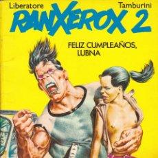 Cómics: COMIC RANXEROX 2 FELIZ CUMPLEAÑOS LUBNA. Lote 213215331