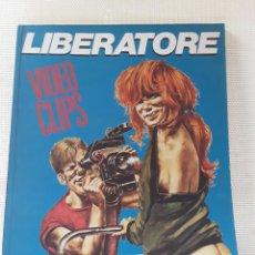 Comics : LIBERATORE - VIDEO CLIPS (LA CÚPULA, 1985) TAPA BLANDA. Lote 213263656