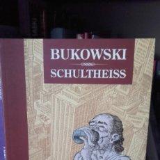 Cómics: BUKOWSKI. M. SCHULTHEISS. Lote 213453588