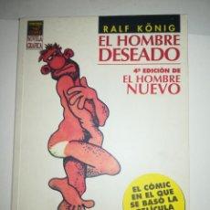 Cómics: EL HOMBRE DESEADO 4ª EDICION (RALF KONIG). Lote 213734212