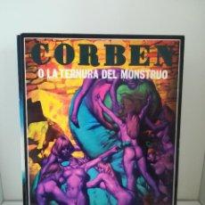 Comics: CORBEN O LA TERNURA DEL MONSTRUO. EDICIONES LA CUPÚLA. Lote 213891390