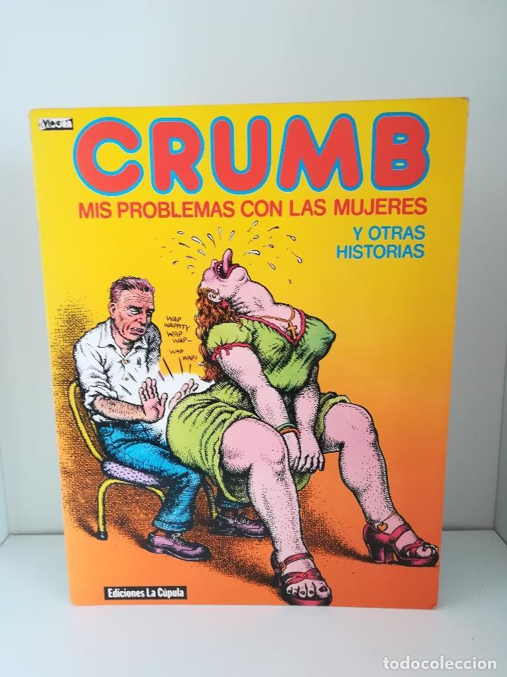 CRUMB MIS PROBLEMAS CON LAS MUJERES Y OTRAS HISTORIAS EL VIBORA LA CUPULA (Tebeos y Comics - La Cúpula - El Víbora)