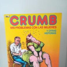 Cómics: CRUMB MIS PROBLEMAS CON LAS MUJERES Y OTRAS HISTORIAS EL VIBORA LA CUPULA. Lote 213891976
