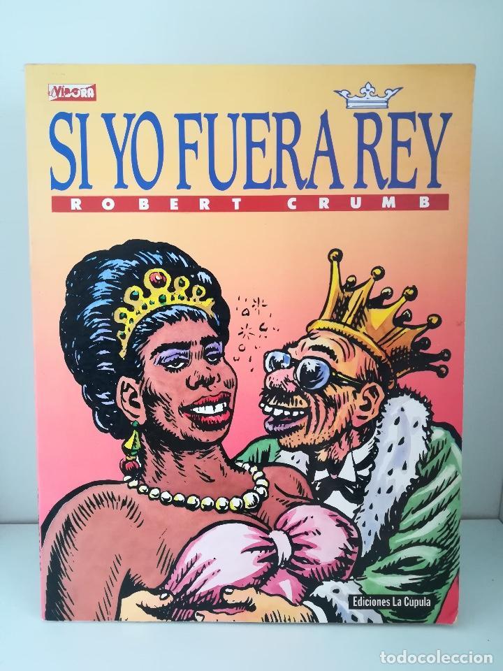 SI YO FUERA REY ROBERT CRUMB EDICIONES LA CUPULA (Tebeos y Comics - La Cúpula - El Víbora)