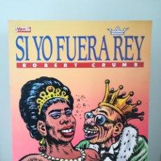 Cómics: SI YO FUERA REY ROBERT CRUMB EDICIONES LA CUPULA. Lote 213892481