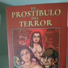 Cómics: EL PROSTÍBULO DEL TERROR. EDICIONES LA CÚPULA. SOLANO LÓPEZ Y RICARDO BARREIRO. Lote 214552335
