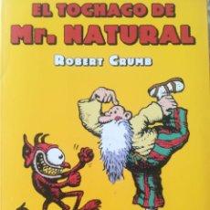 Cómics: EL TOCHACO DE MR NATURAL ROBERT CRUMB. Lote 214656057