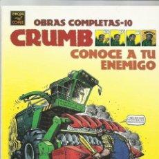 Fumetti: CRUMB, OBRAS COMPLETAS 10: CONOCE A TU ENEMIGO, 2002, LA CÚPULA, BUEN ESTADO. Lote 214715186