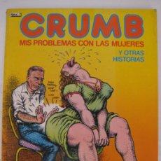 Comics : EL VIBORA - CRUMB, MIS PROBLEMAS CON LAS MUJERES - 1985, PORTADAS ACARTONADAS. Lote 214811331