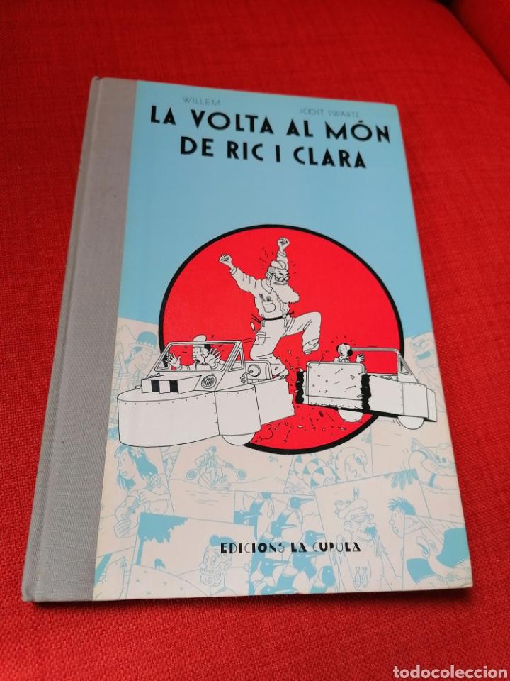 LA VOLTA AL MÓN DE RIC I CLARA WILLEM-JOOST SWARTE EDICIONS LA CÚPULA 1983 CATALÀ (Tebeos y Comics - La Cúpula - Comic Europeo)