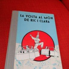 Cómics: LA VOLTA AL MÓN DE RIC I CLARA WILLEM-JOOST SWARTE EDICIONS LA CÚPULA 1983 CATALÀ. Lote 217119210