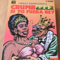 Cómics: CRUMB - OBRAS COMPLETAS 2 SI YO FUERA REY - ED LA CÚPULA 1997 - NUEVO. Lote 217411053