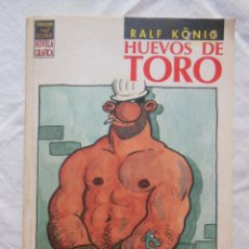 Cómics: HUEVOS DE TORO. RALF KÖNIG. 1994. Lote 218398252