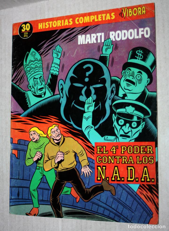 EL 4º PODER CONTRA LOS N.A.D.A.(MARTI & RODOLFO).HISTORIAS COMPLETAS EL VIBORA Nº 30 (Tebeos y Comics - La Cúpula - El Víbora)