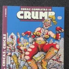 Comics : CHICAS, CHICAS, CHICAS - CRUMB - OBRAS COMPLETAS 14 - 2ª EDICIÓN - LA CÚPULA - 2011 - ¡NUEVO!. Lote 219970590