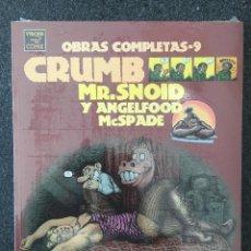 Comics : MR.SNOID Y ANGELFOOD MCSPADE - CRUMB - OBRAS COMPLETAS 9 - 1ª EDICIÓN - LA CÚPULA 2001 ¡PRECINTADO!. Lote 219975000