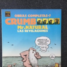 Comics : MR.NATURAL LAS REVELACIONES - CRUMB - OBRAS COMPLETAS 7 - 1ª EDICIÓN - LA CÚPULA - 1999 - ¡NUEVO!. Lote 219975912