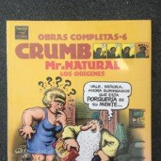 Comics : MR.NATURAL LOS ORÍGENES - CRUMB - OBRAS COMPLETAS 6 - 1ª EDICIÓN - LA CÚPULA - 1998 - ¡PRECINTADO!. Lote 219976461