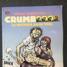 Comics : LA HISTORIA DE MI VIDA - CRUMB - OBRAS COMPLETAS 3 - 1ª EDICIÓN - LA CÚPULA - 1990 - ¡NUEVO!. Lote 220063596