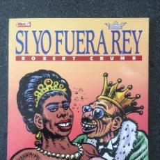 Comics : SI YO FUERA REY - CRUMB - OBRAS COMPLETAS 2 - 1ª EDICIÓN - LA CÚPULA - 1988 - ¡NUEVO!. Lote 220063971