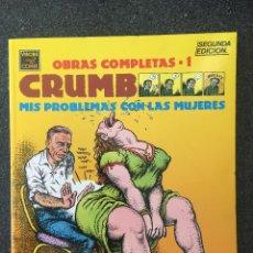 Comics : MIS PROBLEMAS CON LAS MUJERES - CRUMB - OBRAS COMPLETAS 1 - 2ª EDICIÓN - LA CÚPULA - 1991 - ¡NUEVO!. Lote 220064218