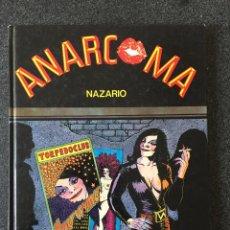 Comics : ANARCOMA - NAZARIO - 1ª EDICIÓN - LA CÚPULA - 1983 - ¡MUY BUEN ESTADO!. Lote 220082263
