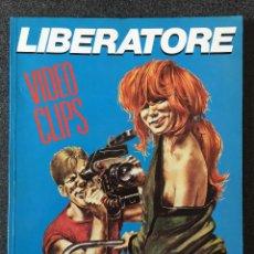Cómics: VIDEO CLIPS - LIBERATORE - 1ª EDICIÓN - LA CÚPULA - 1985 - ¡COMO NUEVO!. Lote 220090576