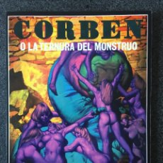 Fumetti: CORBEN O LA TERNURA DEL MONSTRUO - 1ª EDICIÓN - LA CÚPULA - 1979 - ¡COMO NUEVO!. Lote 220100405