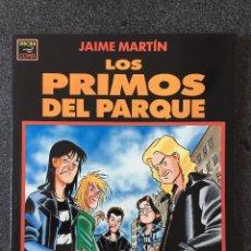 Cómics: LOS PRIMOS DEL PARQUE - JAIME MARTÍN - 1ª EDICIÓN - LA CÚPULA - 1991 - ¡NUEVO!. Lote 240870980