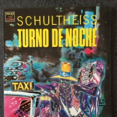 Cómics: TURNO DE NOCHE - SCHULTHEISS - 1ª EDICIÓN - LA CÚPULA - 1991 - ¡NUEVO!. Lote 220142730