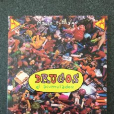 Cómics: DRUGOS EL ACUMULADOR - ¡CON DIBUJO DEDICADO! - ENTRIALGO - ¡ME PARTO! Nº 10 - 1ª ED. LA CÚPULA 2003. Lote 220264288