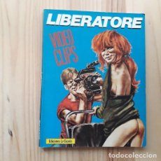 Cómics: VIDEO CLIPS - LIBERATORE - 1ª EDICIÓN - LA CÚPULA - 1985 -. Lote 220458925