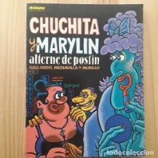 Cómics: CHUCHITA Y MARYLIN, ALTERNE DE POSTÍN - GALLARDO, MEDIAVILLA Y MURILLO. Lote 220782678