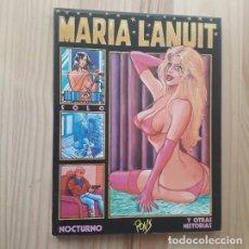 Cómics: MARIA LANUIT - NOCTURNO Y OTRAS HISTORIAS - PONS - 1ª EDICIÓN - LA CÚPULA 1984. Lote 220841628
