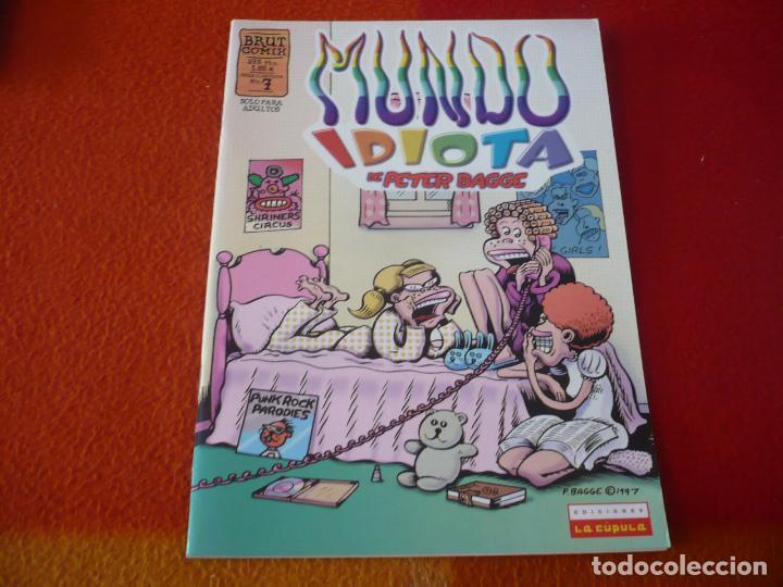 MUNDO IDIOTA Nº 7 ( PETER BAGGE ) ¡BUEN ESTADO! LA CUPULA BRUT COMIX (Tebeos y Comics - La Cúpula - Comic USA)