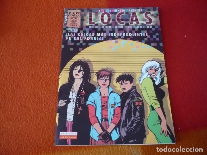 LOCAS LA MUERTE DE SPEEDY Nº 1 ( JAIME HERNANDEZ ) ¡BUEN ESTADO! LA CUPULA BRUT COMIX (Tebeos y Comics - La Cúpula - Comic USA)