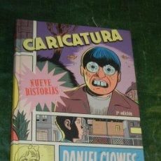 Cómics: DANIEL CLOWES - CARICATURA (9 HISTORIAS) - LA CUPULA 2009. Lote 221147076